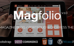 Magfolio – A Magazine Blog / Portfolio WordPress Theme